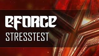E-Force - Stresstest