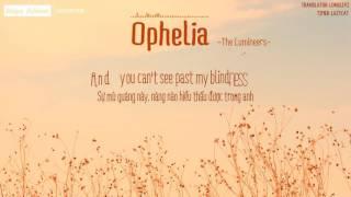 [Lyrics + Vietsub] The Lumineers - Ophelia