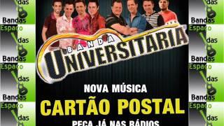 Banda Universitária - Cartão Postal (Lançamento 2016 Vídeo Áudio)