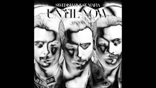 Atom, Leave The World Behind - Until Now - Swedish House Mafia