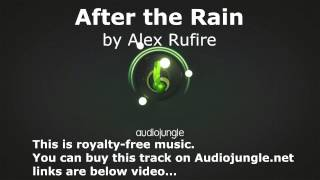 After the Rain. Cinematic Inspirational Royalty Free Music.