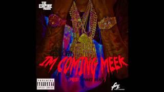 Im Coming Meek [Prod. J'Nard] | @1FattGeech