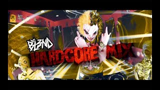 (HARDCORE MIX) - DJ BL3ND width=