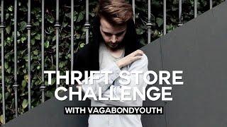 $20 Thrift Store Challenge w/ VAGABOND YOUTH!