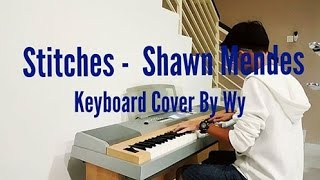 Stitches - Shawn Mendes [ Piano Cover By Wy ]