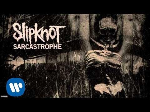 slipknot-sarcastrophe-audio-slipknot