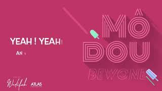 Bewone - Mô Dou (Lyrical Video)