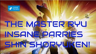 SFV AE Extra Battle Ryu THE MASTER Insane Parry god, has Shin Shoryuken