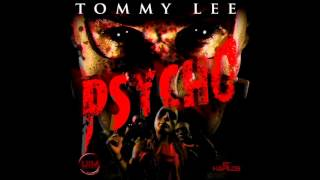 Tommy Lee - Psycho [Clean] - June 2012