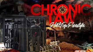 Chronic Law - Hill Top Freestyle ( Audio)