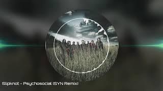 Slipknot - Psychosocial (SYN Remix) #metalstep