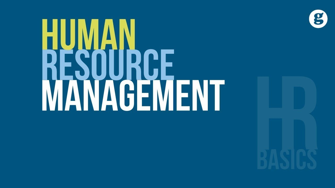The Basics of Human Resource Management