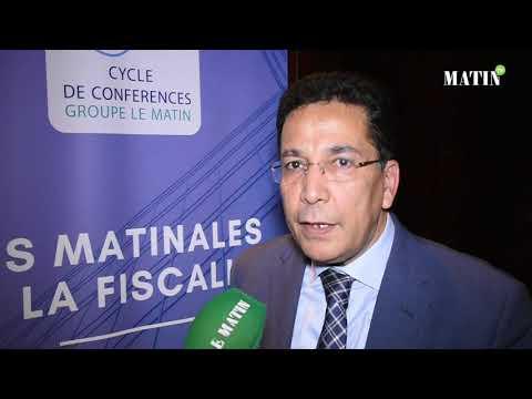 Video : Les Matinales de la fiscalité : Déclaration de Mohamed Boumesmar