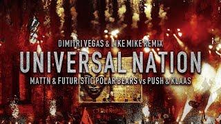 Universal Nation (Dimitri Vegas & Like Mike Remix)