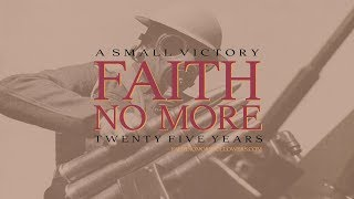 Faith No More - A Small Victory 25