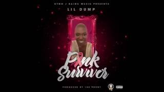 Pink Survivor - Lil Dump