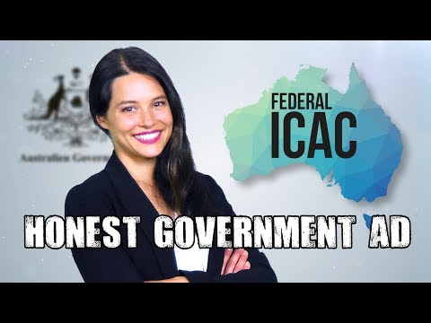 Honest Government Ad | Anti-Corruption Body (Federal ICAC)