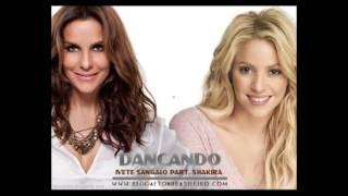 Ivete ft Shakira - Dançando (Remix)