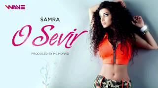 Samra - O sevir (Debut single)
