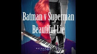 Batman V Superman - Beautiful Lie - Piano Cover