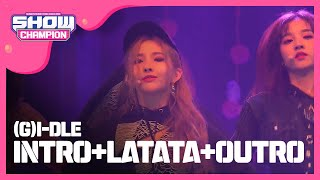 Show Champion EP.269 (G)I-DLE - INTRO+LATATA+OUTRO width=