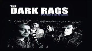 The Dark Rags - Devil's Medicine