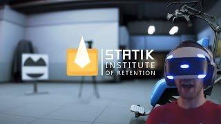 Statik Institute of Retention - on PSVR [Virtual Reality]