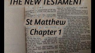 St Matthew Chapter 1 NEW TESTAMENT KING JAMES VERSION