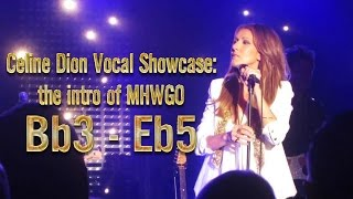 Celine Dion Vocal Showcase: The intro of My Heart Will Go On