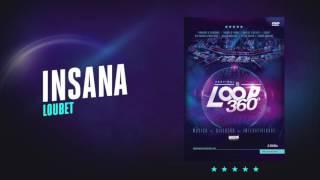 Loubet - Insana   Áudio Oficial DVD FS LOOP 360°