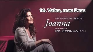 Joanna (CD Em Nome De Jesus) 14. Valeu, Meu Deus ヅ