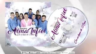 ALMA INFIEL - Ella es terrible (CD Con un toque de amor)