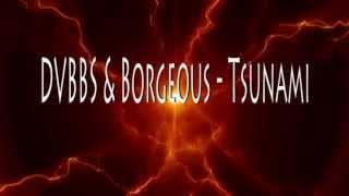 DVBBS & Borgeous - Tsunami Lyrics