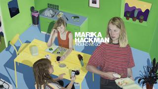 Marika Hackman - Round We Go