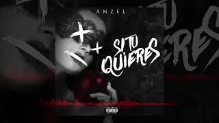 """Anzel """"El Fantasma"""" - Si Tu Quieres (Oficial Audio)"""