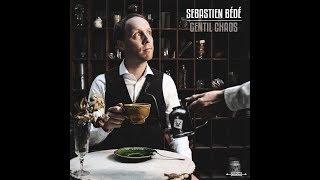 Sébastien Bédé - Gentil Chaos (Teaser)