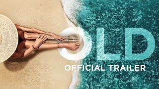 Old - Official Trailer [HD]