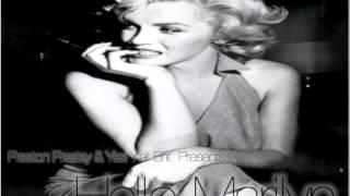 Hello Marilyn - Preston Presley