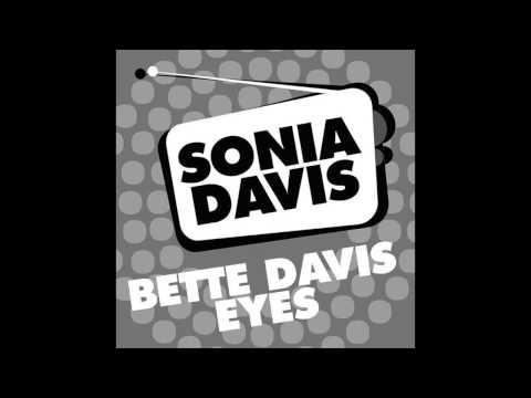 Bette Davis Eyes de Sonia Davis Letra y Video