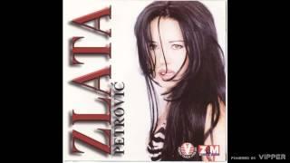 Zlata Petrovic - Placi, moli - (Audio 1997)