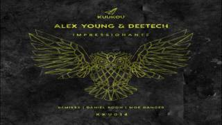 Alex Young & Deetech - Impressionante (Original Mix)