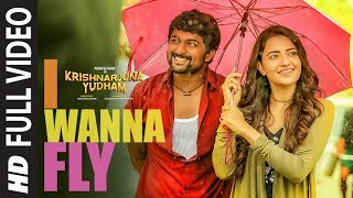 I Wanna Fly Full Video Song, Krishnarjuna Yudham Songs, Nani,Hiphop Tamizha, Telugu Video Songs