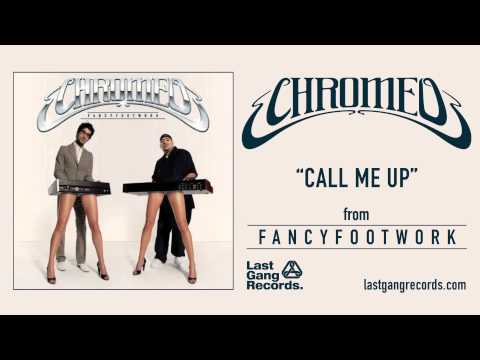 chromeo-call-me-up-lastgangradio