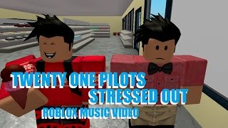 twenty one pilots Stressed out [ Roblox Music Video ]