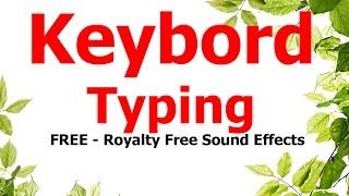 FREE - Royalty free Sound effects / Keybord typing