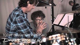 David Gilmour - Today (Brighton Rehearsals)