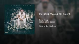 Play (feat. Valee & Elo Green)