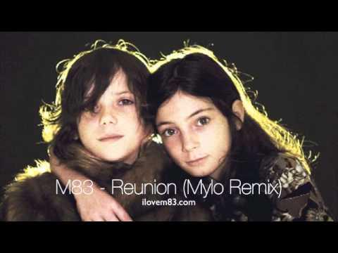 m83-reunion-mylo-remix-m83