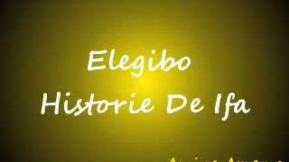 Elegibo - Historie De Ifa