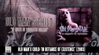 OLD MAN'S CHILD -  In Quest Of Enigmatic Dreams (Album Track)
